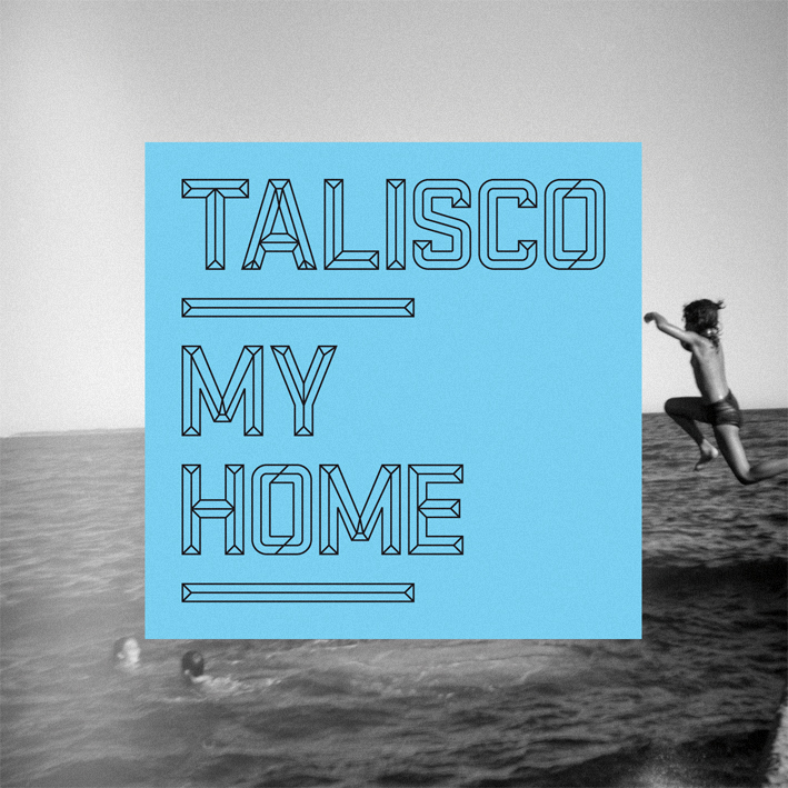 Talisco - My home EP